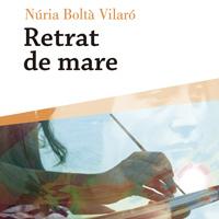 Llibre 'Retrat de mare' de Núria Boltà Vilaró