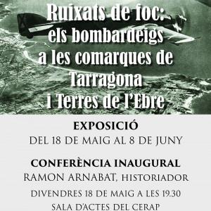 Exposició Ruixats de foc: els bombardeigs a les comarques de Tarragona i Terres de l'Ebre