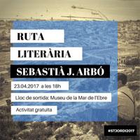 Ruta literària Sebastià J. Arbó - La Ràpita 2017