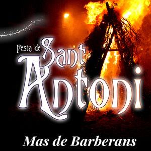 Festa de Sant Antoni - Mas de Barberans 2019