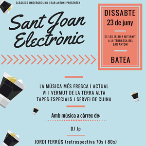 Sant Joan Electrònic - Batea 2018