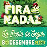 La Fira de Nadal de la Pobla de Segur se celebra el 8 de desembre