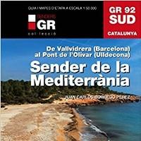 Sender de la Mediterrània. GR 92 Sud
