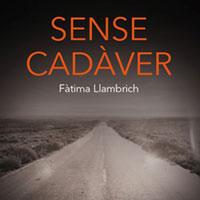 Llibre 'Sense cadàver' de Fàtima Llambrich