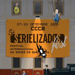 Serielizados Fest - Barcelona 2018