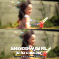 Shadow Girl (Niña sombra)