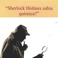 Taller 'Sherlock Holmes sabia química?'