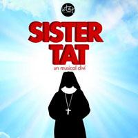 Musical 'Sister TAT'