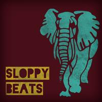 Sloppy Beats