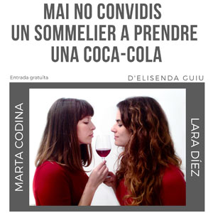 Espectacle 'Mai no convidis a un somelier a prendre una Coca-cola'