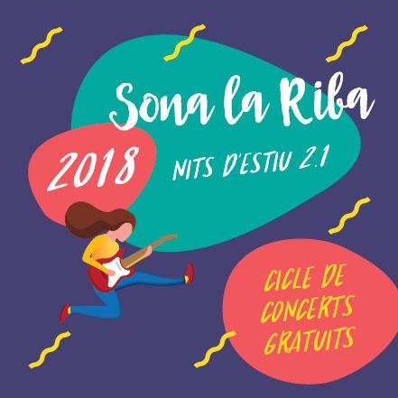 Sona la Riba, Concerts, Riba, Camp de Tarragona, 2018