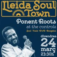Lleida Soul Town, Ponent Roots, soul, funk, r&b, boogaloo, música, dj, Segrià, març, 2017, Surdecasa Ponent