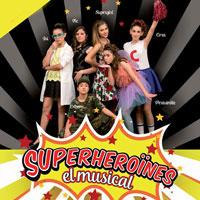 Musical 'Superheroïnes'