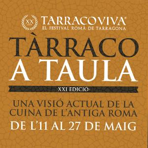 XXI Jornades Gastronòmiques Tàrraco a Taula