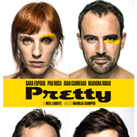Teatre 'Pretty' de Neil Labute