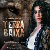Teatre 'Terra Baixa' - La Corranda
