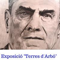 Exposició 'Terres d'Arbó'
