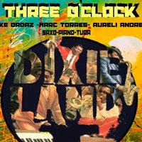 Three O'clock Dixie Band
