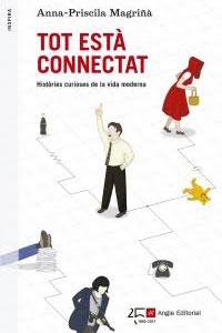 Llibre 'Tot està connectat' d'Anna-Priscila Magriñà