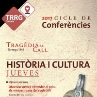 cicle conferències, Tragèdia al call, història, cultura, Tàrrega, 1348, Urgell, març, abril, maig, juny, juliol, 2017, Surtdecasa Ponent