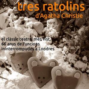 Teatre 'Tres ratolins' d'Agatha Christie - Tortosa 2018