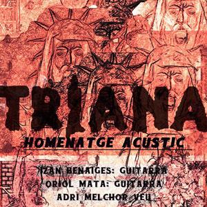 Concert acústic homenatge a Triana - Sota de Copes 2018