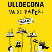 Ulldecona va de tapes! - Ulldecona 2018