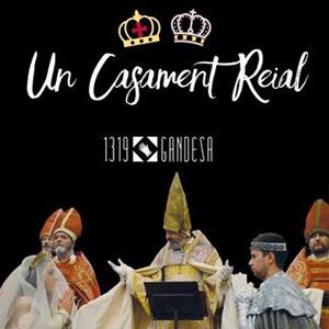 Un Casament Reial - Gandesa 2018
