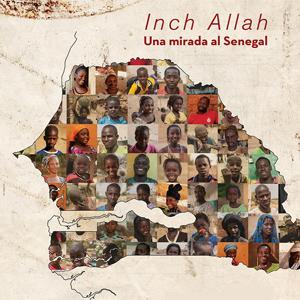 Inch'allah, Una mirada al Senegal,