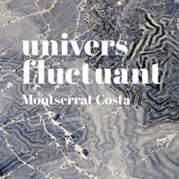 Exposició 'Univers fluctuant' de Montserrat Costa