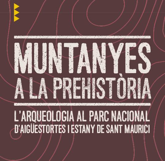 L'expo 'Muntanyes a la Prehistòria' ens parla dels vestigis de poblament a l'alta muntanya