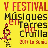 V Festival Músiques en Terres de Cruïlla - La Sénia 2017