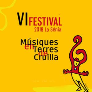VI Festival Músiques en Terres de Cruïlla - La Sénia 2018