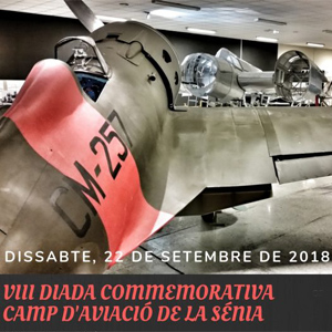 VIII Diada Commemorativa del Camp d'Aviació de La Sénia - 2018