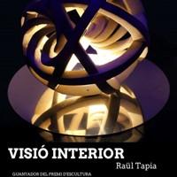 Exposició 'Visió Interior'