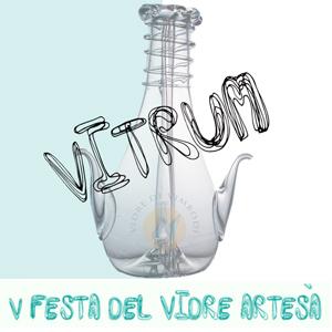 Vitrum. V Festa del vidre artesà - Vimbodí i Poblet 2018