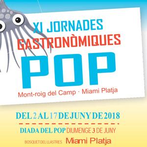 XI Jornades Gastronòmiques del Pop - Mont-roig del Camp i Miami Platja 2018