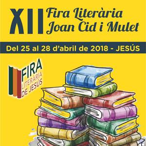 XII Fira Literària Joan Cid i Mulet - Jesús 2018