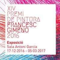 Exposició 'XIV Premi de Pintura Francesc Gimeno 2016'
