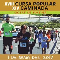 XVIII Cursa Popular Ciutat de Tortosa - 2017
