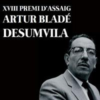 XVIII Premi d'assaig Artur Bladé Desumvila