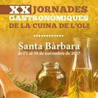 XX Jornades Gastronòmiques de la Cuina de l'Oli - Santa Bàrbara 2017