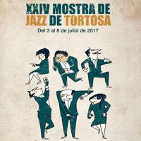XXIV Mostra de Jazz - Tortosa 2017