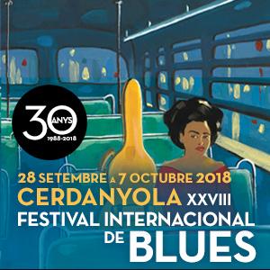 XXVIII Festival Internacional de Blues de Cerdanyola - 2018