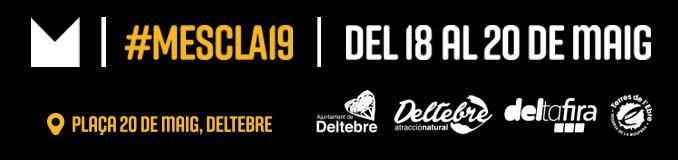 #Mescla19 Deltebre