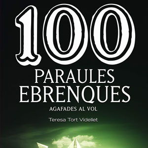 Llibre '100 paraules ebrenques agafades al vol' - Teresa Tort