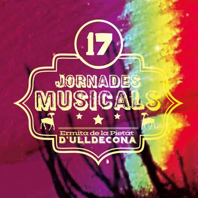 17es Jornades Musicals a l'Ermita de la Pietat - Ulldecona 2021