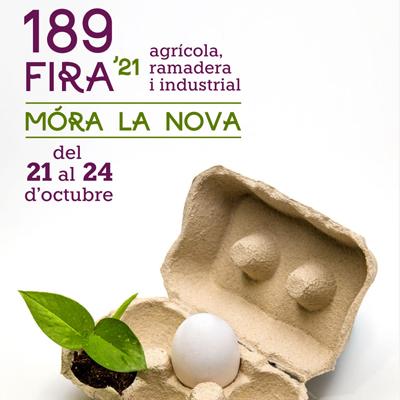 189a Fira Agrícola, Ramadera i Industrial - Móra la Nova 2021