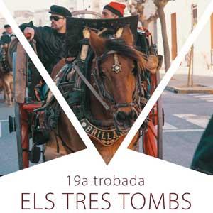 19a Trobada Els Tres Tombs - El Perelló 2020