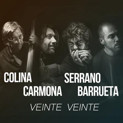 Veinte Veinte, Antonio Serrano, Josemi Carmona, Javier Colina i Borja Barrueta